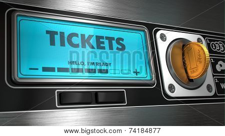 Tickets on Display of Vending Machine.