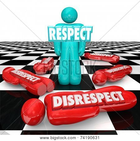 Respect word in 3d letters on a single person left standing on a chessboard as competitors who showed disrespect are defeated