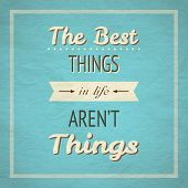 stock photo of blue things  - The Best Things In Life Aren - JPG