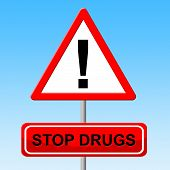 Постер, плакат: Stop Drugs Indicates Warning Sign And Cannabis