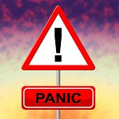 image of dreads  - Panic Sign Showing Display Paicking And Dread - JPG