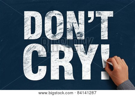 Do Not Cry