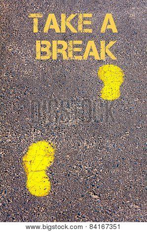Yellow Footsteps On Sidewalk Towards Take A Break Message