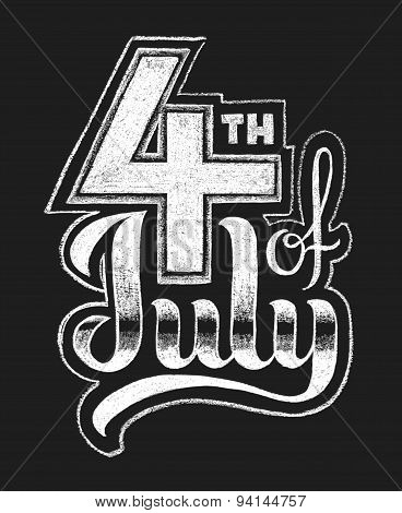4th of July. Chalk lettering