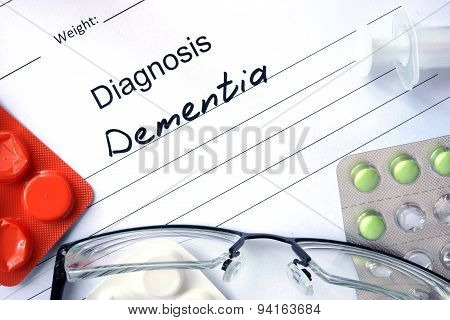 Diagnosis Dementia and pills.