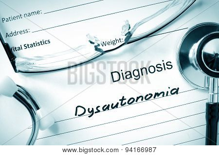 Diagnosis Dysautonomia and tablets.