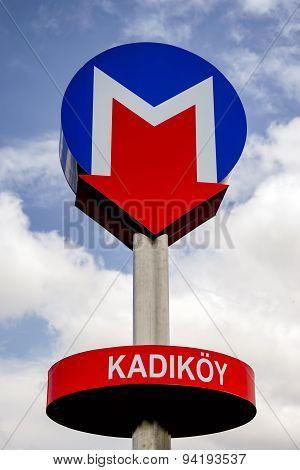 Kadikoy Metro Sign, Istanbul, Turkey