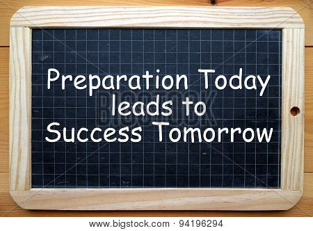 Preparation and Success