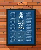 pic of monday  - English calendar for year 2016 keep calm and enjoy whole year 2016 week starts on Monday vector illustration - JPG