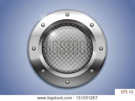 Vector round window with clear glass for laboratory or aircraft submarines. EPS 10 with transparency