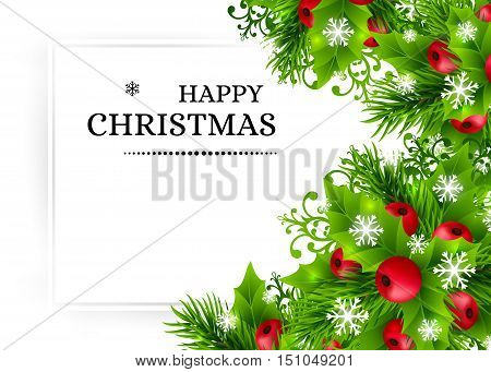 Christmas background with fir branches, holly leaves, red holly berries and glowing snowflakes. Winter holiday poster with decorations and greeting text. Horizontal vector illustration.
