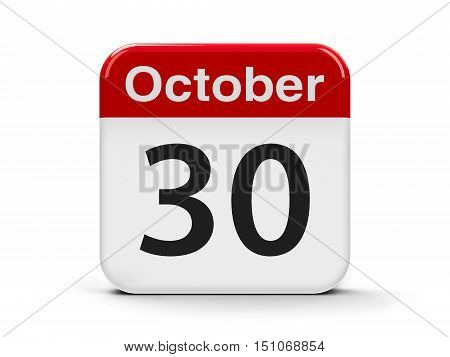 Calendar web button - The Thirtieth of October three-dimensional rendering 3D illustration