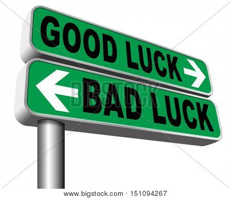 change of luck good or bad, unlucky misfortune or good fortune sign 3D illustration, isolated, on white