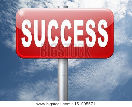 Success in life or business and live in happiness and joy. Succeed in plan and being successful, road sign billboard. 3D illustration