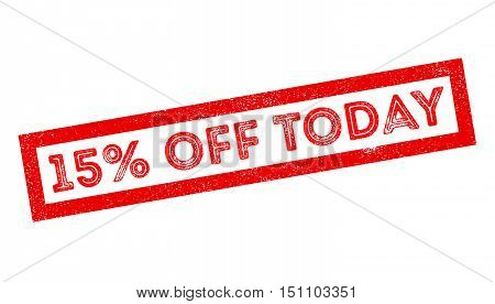 15 Percent Off Today Rubber Stamp
