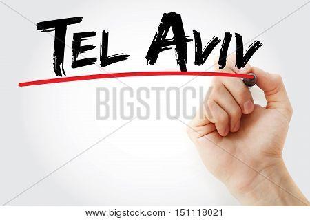 Hand Writing Tel Aviv With Marker