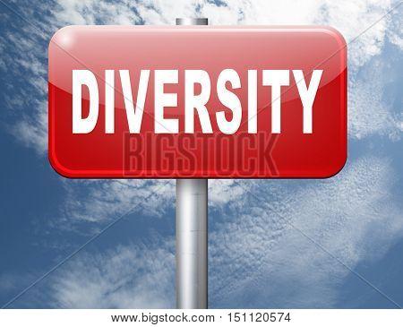 Diversity towards diversification in culture ethnic social age gender genetics political issues, road sign billboard. 3D illustration