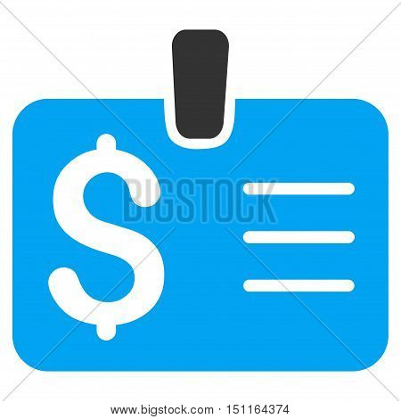 Dollar Badge icon. Glyph style is bicolor flat iconic symbol with rounded angles blue and gray colors white background.