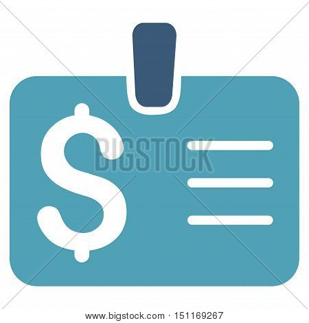 Dollar Badge icon. Glyph style is bicolor flat iconic symbol with rounded angles cyan and blue colors white background.