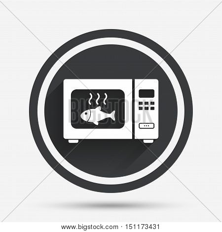 Microwave oven sign icon. Grilled fish. Kitchen electric stove symbol. Circle flat button with shadow and border. Vector