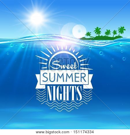 Tropical ocean island. Sweet summer nights placard. Ocean with tropical palm island, shining sun, water waves. Background for travel agency advertisement, spa resort banner, tourism background