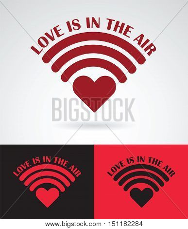 heart symbol as wireless connection with love is in the air slogan love concept vector design illustration