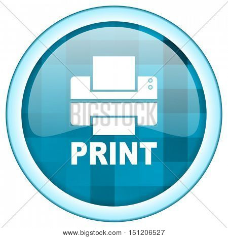Blue circle vector print icon. Round internet glossy printer button. Web design graphic element.