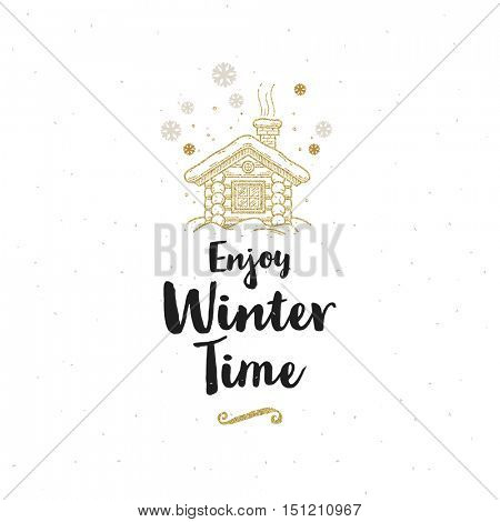 Christmas greeting card - Calligraphy greeting and glitter gold wooden cottage.