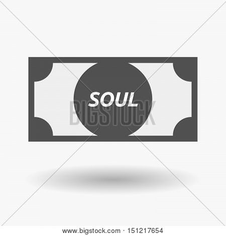 Isolated Bank Note Icon With    The Text Soul