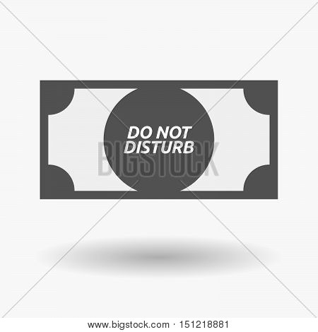 Isolated Bank Note Icon With    The Text Do Not Disturb