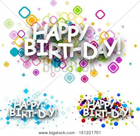 Happy birthday colour backgrounds set. Vector paper illustration.