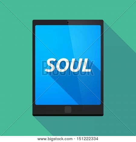 Long Shadow Tablet Pc With    The Text Soul