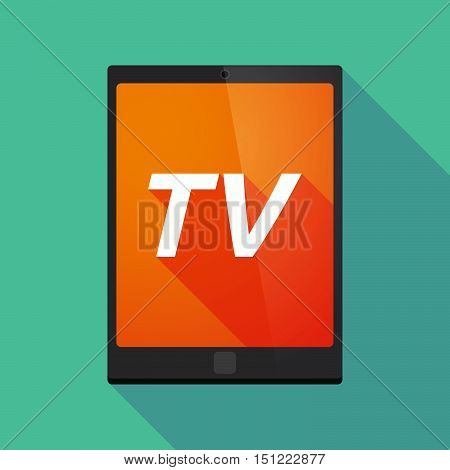 Long Shadow Tablet Pc With    The Text Tv