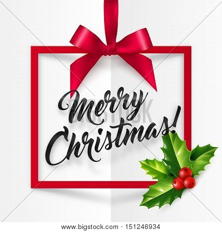 Red rectangle vector frame with red silky bow, holly bunch and black ink Merry Christmas sign inside