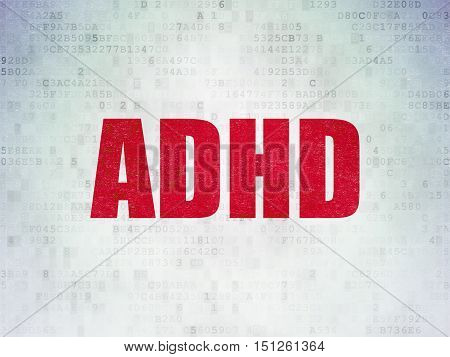 Medicine concept: Painted red word ADHD on Digital Data Paper background