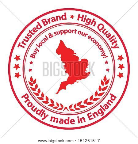 Proudly made in England. Be loyal and support our economy; Trusted Brand, High Quality - grunge red label. Print colors used