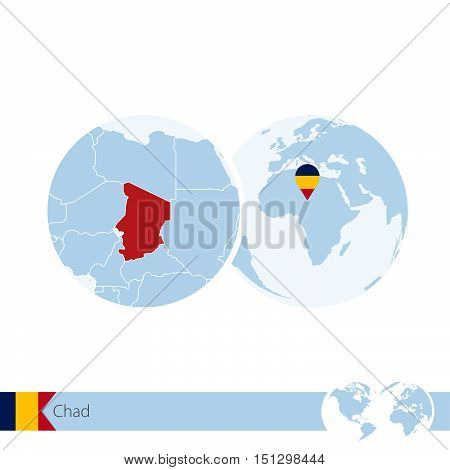 Chad On World Globe With Flag And Regional Map Of Chad.