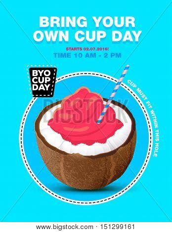 Poster with ice cream in coconut. byo cup day poster. Bring your own cup day. Vector illustration