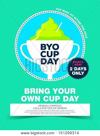 Poster with ice cream in goblet. byo cup day poster. Bring your own cup day. Vector illustration