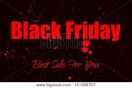 Vector grunge background with an black inky dribble for Black Friday Sale. Element for your designs, projects, promotional sales. Elements on separate layers for comfortable use.