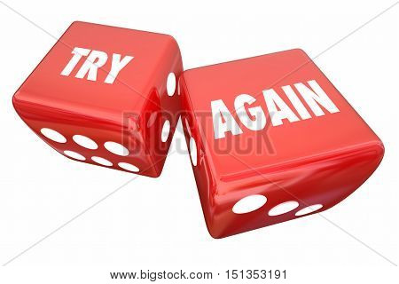 Try Again Persistence Determination Roll Dice 3d Illustration