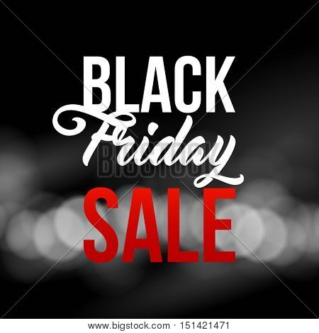 Black Friday Sale illustration for banners, posters, flyers, newsletters, ads. Modern brush script, typographic vector design. Bokeh background.