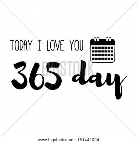 Funny love quote. My mind works for 24 hours, 365 days from my birth to until I fall in love. Simple trendy design.