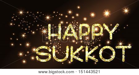Sukkot greeting card. Happy Sukkot . Golden letters on black background. Vector illustration