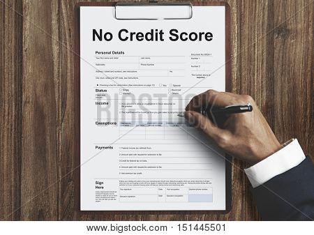 No Credit Score Debt Deny Concept