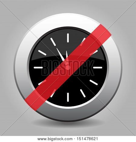 gray chrome button with no last minute clock- banned icon