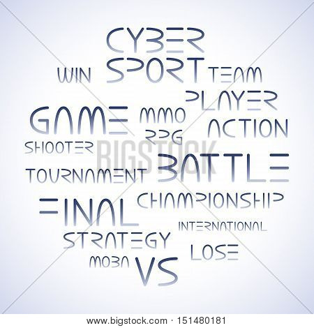 Cyber sport. Vector words and phrases related to computer games tournaments placed in circle shape