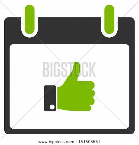 Thumb Up Hand Calendar Day vector pictograph. Style is flat graphic bicolor symbol, eco green and gray colors, white background.