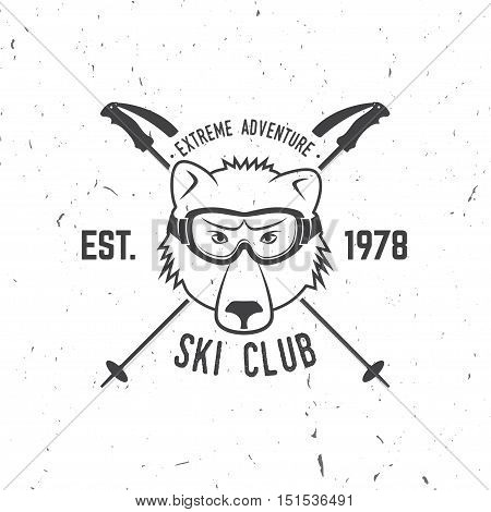 Ski club concept. Vector ski club retro badge. Concept for shirt, print, seal or stamp. Skis, mountain, bear and goggles. Typography design- stock vector. Family vacation, activity or travel. For logo design, patches or badges.