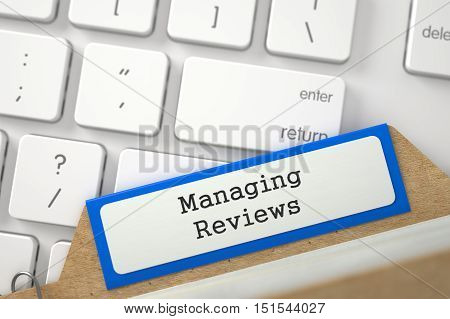 Managing Reviews. Orange Card File on Background of Computer Keyboard. Business Concept. Close Up View. Selective Focus. 3D Rendering.